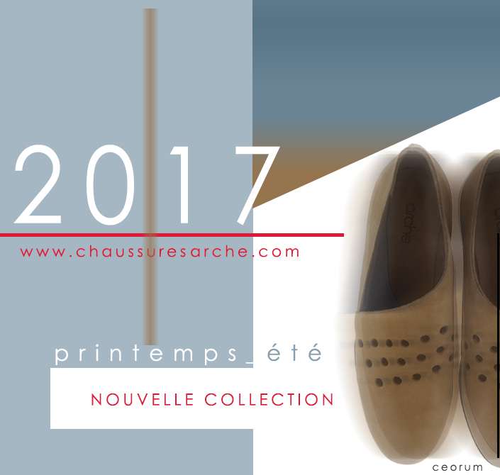 Nouvelle collection arche ete 2017