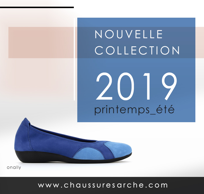 Nouvelle collection arche ete 2019